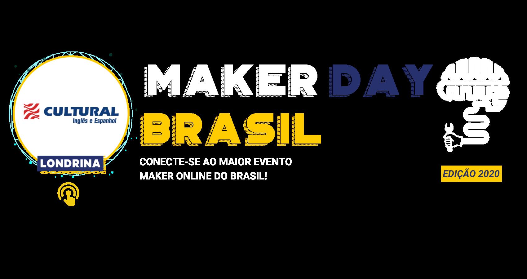 Maker Day Brasil Capa Londrina