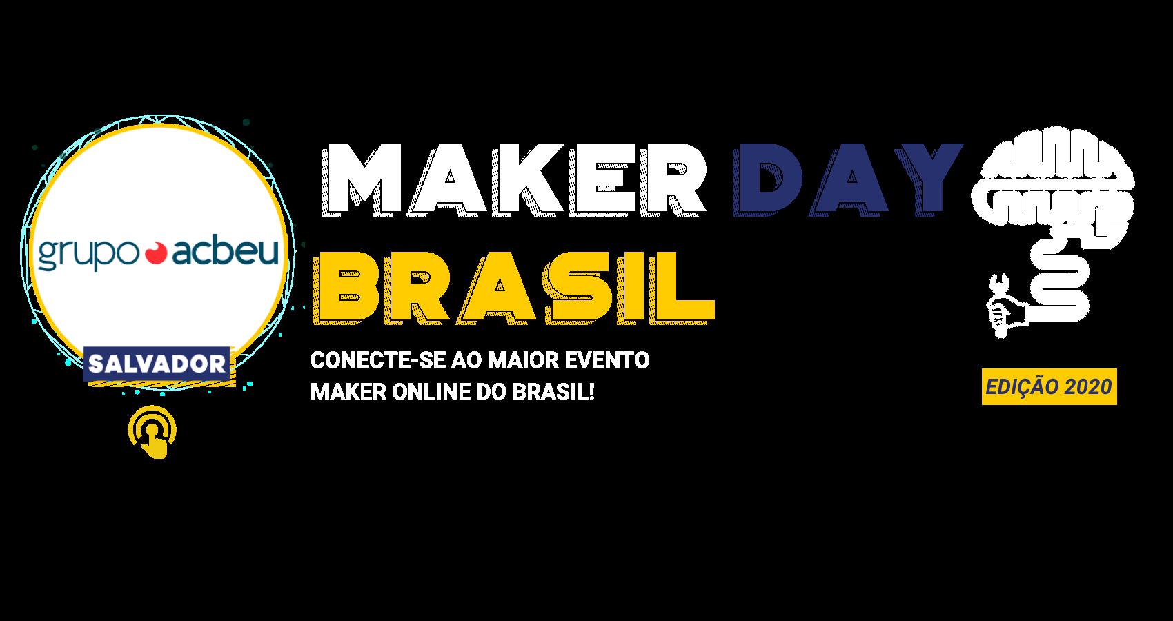 Maker Day Brasil Capa Salvador