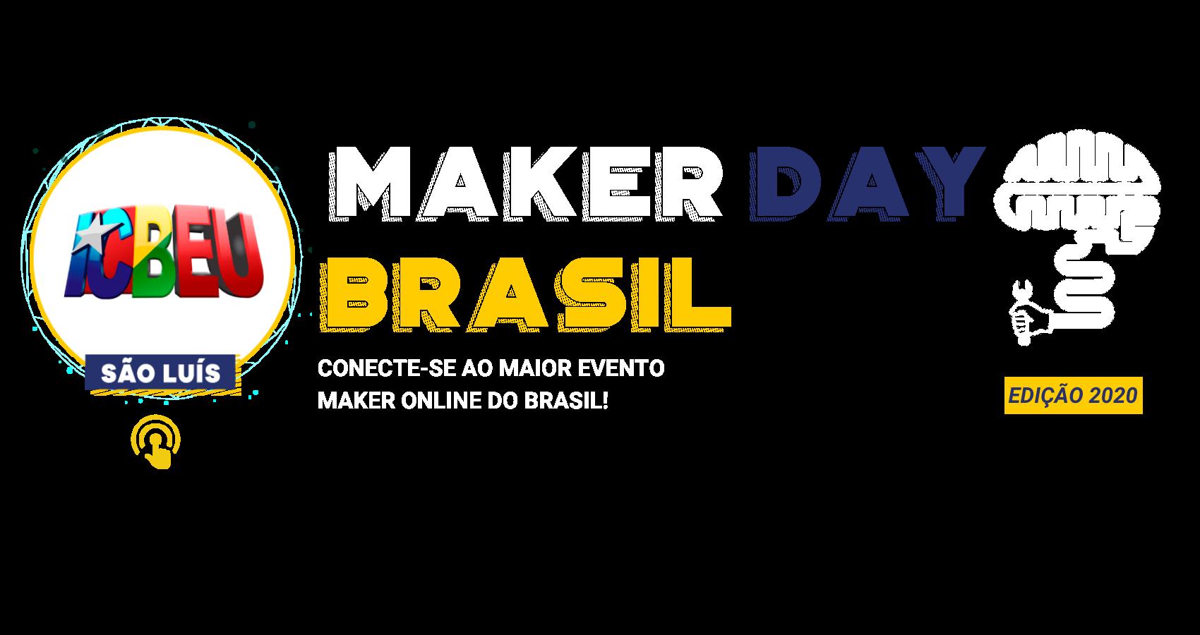 Maker Day Brasil Capa São Luíz