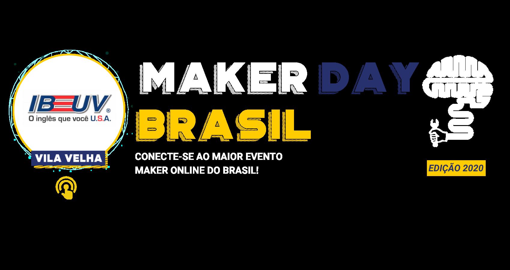 Maker Day Brasil Capa Vila Velha