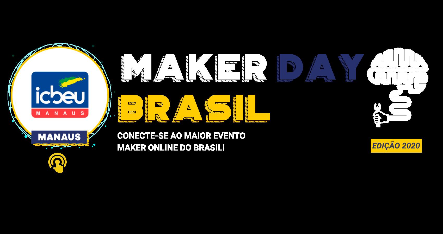 Maker Day Brasil Capa Manaus