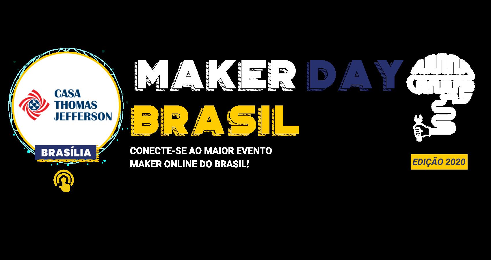 Maker Day Brasil Capa Brasilia