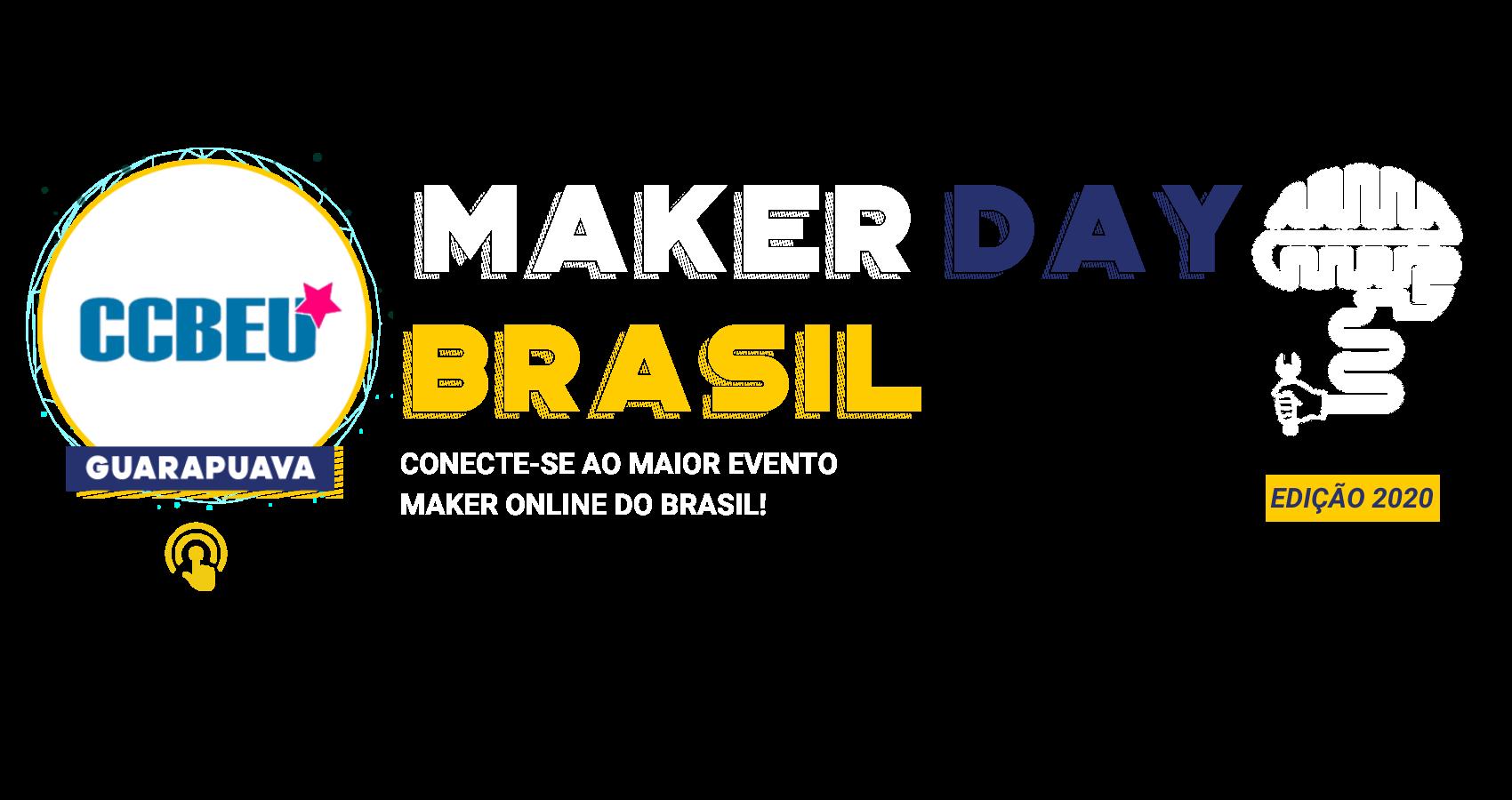 Maker Day Brasil Capa Guarapuava